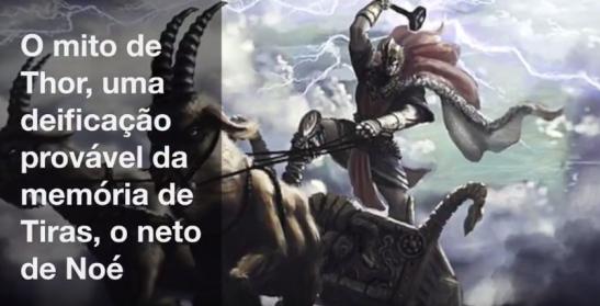 Thor deificação de Tiras neto de Noé