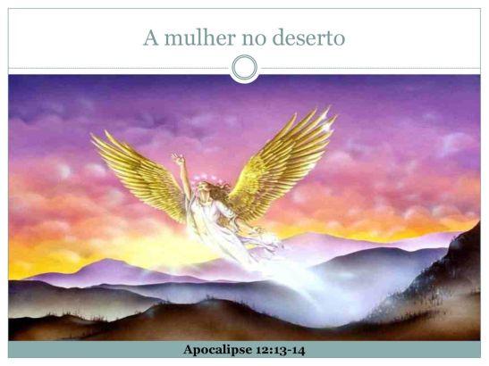 A mulher no deserto Apocalipse 12:13-14